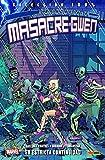 La increíble Masacre-Gwen 3. En estricta continuidad