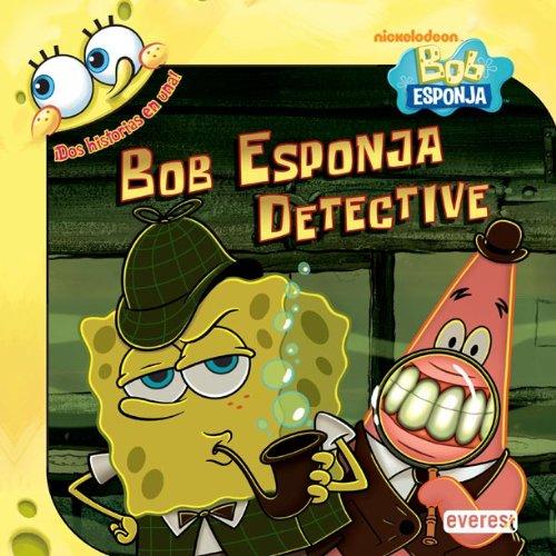 Bob Esponja detective (Bob Esponja / Libros de lectura)