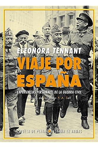 Viaje por España: Experiencias personales de la guerra civil