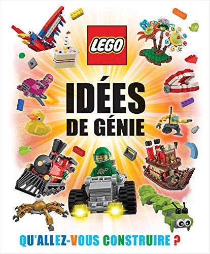 Lego?: Id?es de G?nie par Daniel Lipkowitz