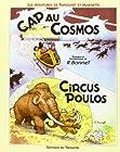 Les aventures de Fripounet et Marisette - Cap au cosmos, Circus poulos