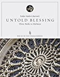 Untold Blessing Study Guide by Bishop Robert Barron (2015-02-01)