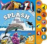 Splash in the Ocean!: 10 Ocean Sounds (10 Button Sound) by Parragon Books Ltd