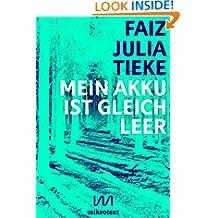 Mein Akku ist gleich leer: Ein Chat von der Flucht (German Edition)