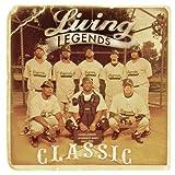 Songtexte von Living Legends - Classic