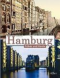 Hamburg früher und heute - Melanie Kiel