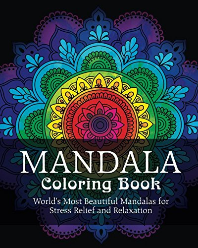 Mandala Coloring Book: World's Most Beautiful Mandalas for Stress Relief and Relaxation por Coloring Book Cafe