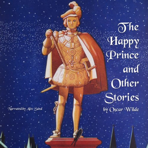 The Happy Prince and Other Stories  Audiolibri
