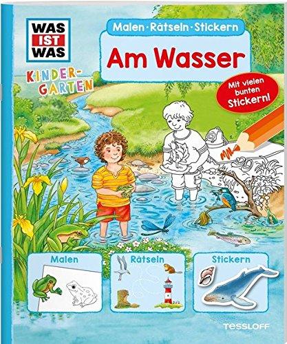 WAS IST WAS Kindergarten. Am Wasser: Malen, Rätseln, Stickern