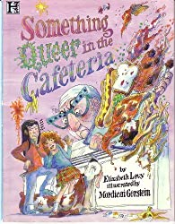Something Queer in the Cafeteria by Elizabeth Levy (1994-09-02)