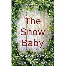 The Snow Baby - A Christmas Novella (English Edition)