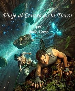 Resultado de imagen de Viaje al centro de la Tierra de Julio Verne