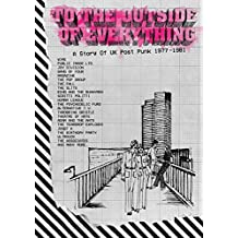 To the Outside of Everything '77-'81 (5cd Boxset)