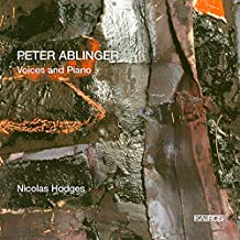 Ablinger: Voices And Piano / Hodges