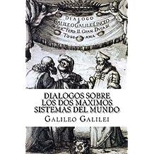 Dialogos sobre los Dos Maximos Sistemas del Mundo (Spanish) Edition