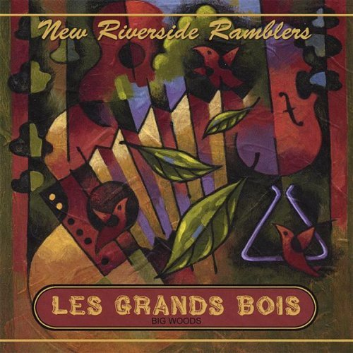 Les Grands Bois by New Riverside Ramblers (2013-08-02)