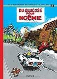 Spirou et Fantasio, tome 21 : Du glucose pour Noémie