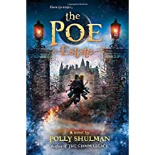 The Poe Estate by Polly Shulman (2015-09-15)
