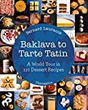 Best Cookies In The Worlds - Baklava to Tarte Tatin: A World Tour in Review