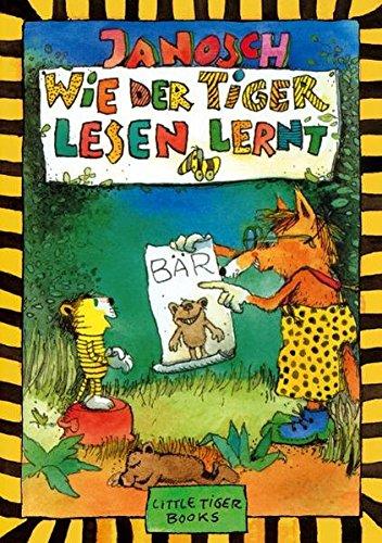 Wie der Tiger lesen lernt (Little Tiger Books) (Kinder Lesen)