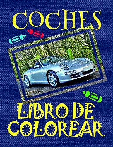 Libro de Colorear Coches ✎: Libro de Colorear Carros Colorear Niños 4-9 Años! (Libro de Colorear Coches - A SERIES OF COLORING BOOKS) por Alexandr Martin