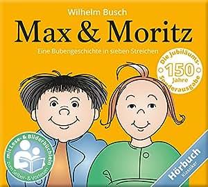 Max & Moritz - Eine Bubengeschichte in sieben Streichen von Wilhelm Busch Hörbuch mit Lese und Bilderbüchlein CD