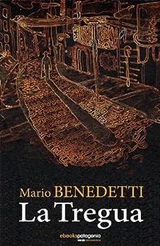 La Tregua (BIBLIOTECA BENEDETTI nº 717014) eBook: Mario