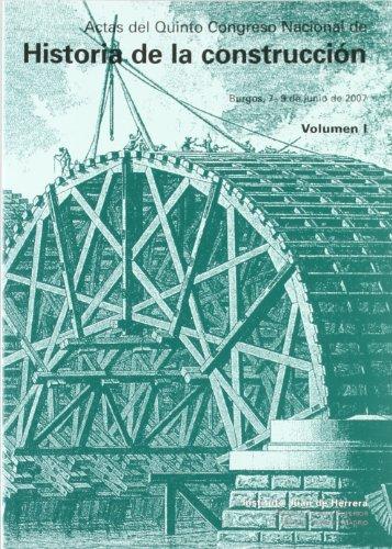 Actas del Quinto Congreso Nacional Historia de la construcción (2 vols)