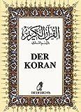 Der Koran: Das heilige Buch des Islam