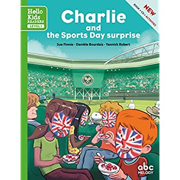 Charlie and the Sports Day surprise (Nouvelle édition)