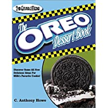 The OREO COOKIE Dessert Book - A Cookbook Filled With Delicious Snacks Made With Milk's Favorate Cookies (The MASTER CHEF SERIES 96) (English Edition)