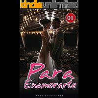 Para Enamorarte 1: Ponlo a un lado (Spanish Edition)