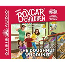 The Doughnut Whodunit (The Boxcar Children Mysteries, Band 146)