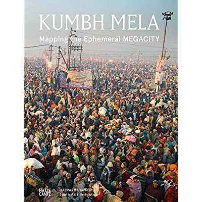 Kumbh Mela : Mapping the Ephemeral MEGACITY