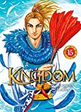 Kingdom - Tome 15