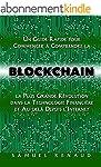 Blockchain: Un Guide Rapide pour Comm...
