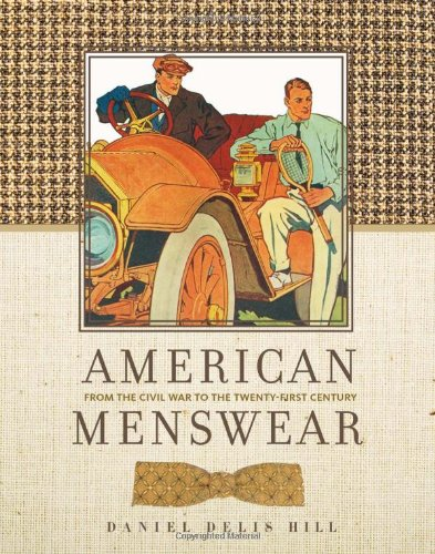 American Menswear: From the Civil War to the Twenty-First Century (Costume Society of America)