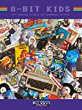 8-BIT KIDS - Growing up with the Commodore 64 (Amicom Retro Books Book 1) (English Edition)