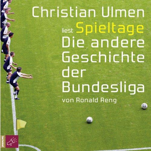 Buchseite und Rezensionen zu 'Spieltage: Die etwas andere Geschichte der Bundesliga' von Ronald Reng