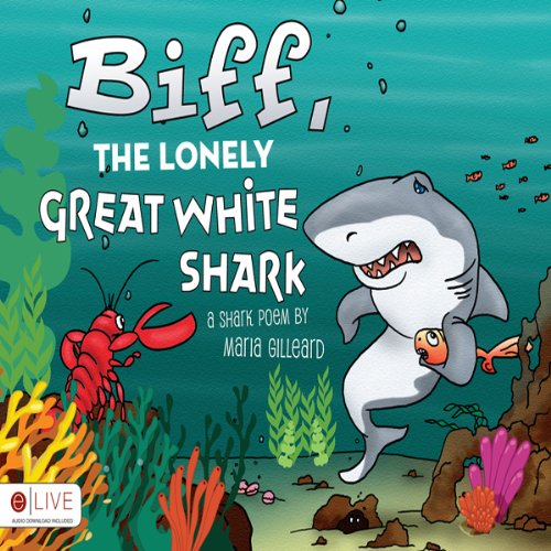Biff, the Lonely Great White Shark  Audiolibri