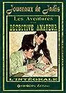 Les aventures d'un détective amateur - Intégrale par Journaux de Jadis