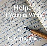 Help I Want to Write