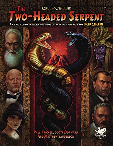 Two-Headed Serpent: A Pulp Cthulhu Campaign for Call of Cthulhu (Call of Cthulhu Rolpelaying) por Paul Fricker