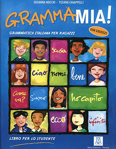 Grammamia! Libro per lo studente. Grammatica italiana per ragazzi (Grammatiche e eserciziari) por Susanna Nocchi