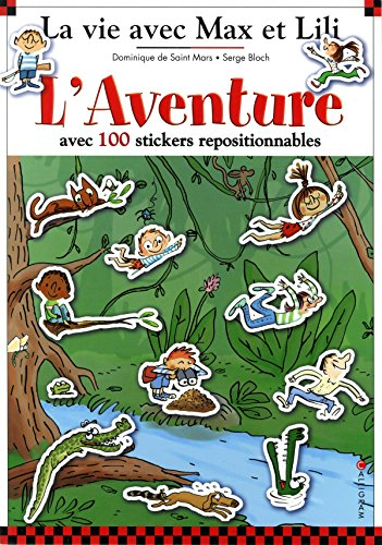 L'Aventure avec 100 stickers repositionnables