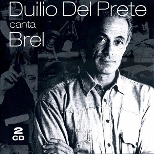 Duilio Del Prete canta Brel