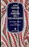 NELLA FORESTA DEL VOCABOLARIO,GABRIELLI ALDO