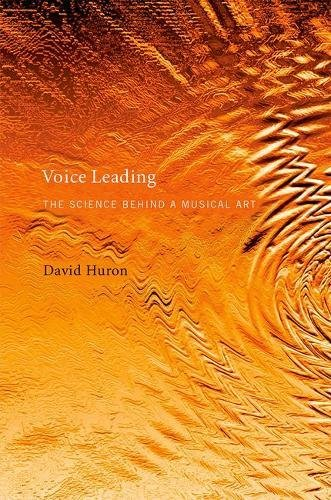 Voice Leading: The Science behind a Musical Art (The MIT Press) por David (Ohio State University) Huron