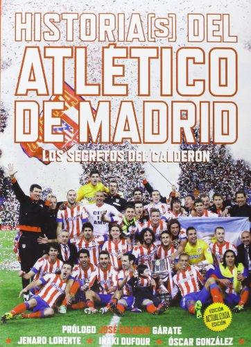 Historia(s) Del Atlético De Madrid
