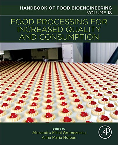 Food Processing for Increased Quality and Consumption (Handbook of Food Bioengineering)